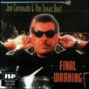 Final Warning - CD Audio di Joe Coronado,Texas Beat