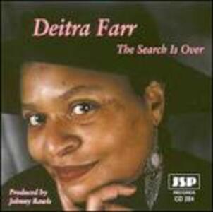 The Search Is Over - CD Audio di Deitra Farr