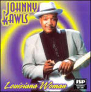 Louisiana Woman - CD Audio di Johnny Rawls