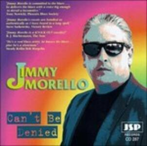 Can't Be Denied - CD Audio di Jimmy Morello