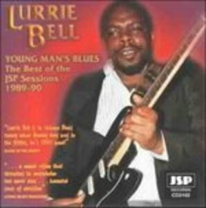 Young Man's Blues - CD Audio di Lurrie Bell
