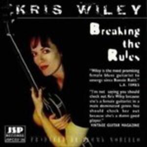 Breaking the Rules - CD Audio di Kris Wiley