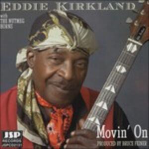 Movin' on - CD Audio di Eddie Kirkland