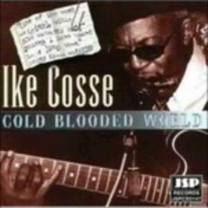 Gold Blooded World - CD Audio di Ike Cosse