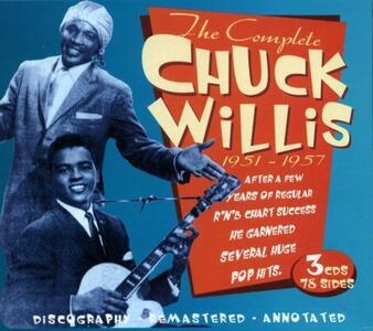 The Complete Chuck Willis 1951-1957 - CD Audio di Chuck Willis