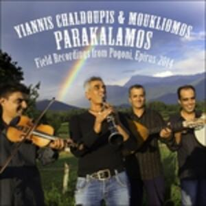 Parakalamos - CD Audio di Yiannis Chaldoupis,Moukliomos