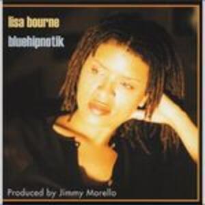 Bluehipnotik - CD Audio di Lisa Bourne