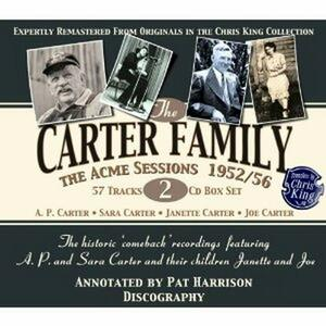 The Acme Sessions 1952/56 - CD Audio di Carter Family