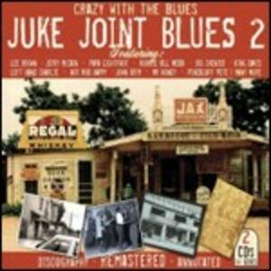 Jook Joint Blues 2. Crazy with the Blues - CD Audio