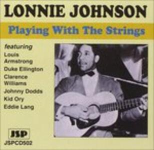 Playing with the Strings - CD Audio di Lonnie Johnson