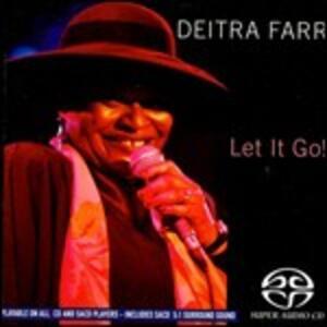 Let It Go! - SuperAudio CD di Deitra Farr