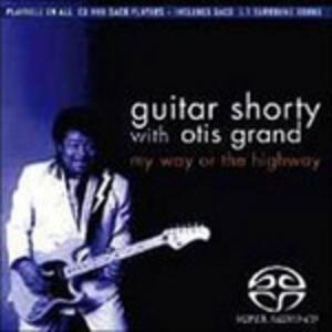 My Way or the Highway - SuperAudio CD ibrido di Otis Grand,Guitar Shorty