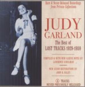 The Best of Lost Tracks 1929-1959 - CD Audio di Judy Garland