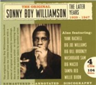 The Original. The Later Years 1939-1947 - CD Audio di Sonny Boy Williamson