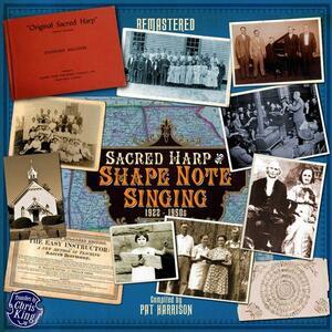 Sacred Harp & Shape Note Singing - CD Audio