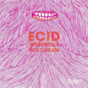 Werewolf Hologram - Vinile LP di Ecid