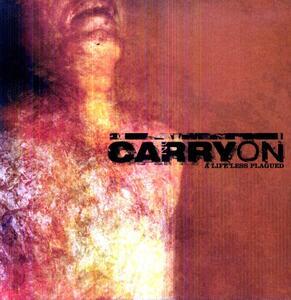 A Life Less Plagued - Vinile LP di Carry On
