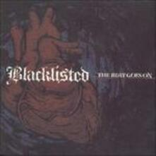 Beat Goes on - CD Audio di Blacklisted
