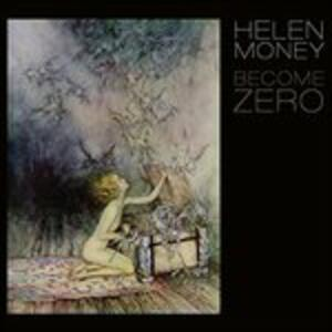 Become Zero - Vinile LP di Helen Money
