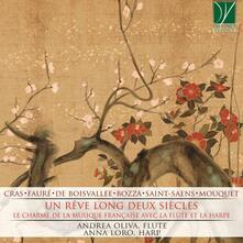 Un rêve long deux siecles - CD Audio di Anna Loro,Andrea Oliva