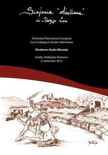 Sinfonia Abellana (DVD) - DVD di Oderigi Lusi,Orchestra Filarmonica Campana
