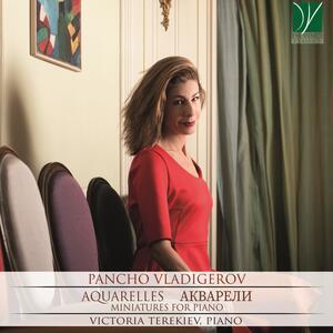 Aquarelles. Minature per pianoforte - CD Audio di Pancho Vladigerov,Victoria Terekiev