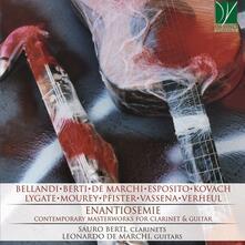 Enantiosemie. Musica contemporanea per clarinetto e chitarra - CD Audio di Sauro Berti,Leonardo De Marchi
