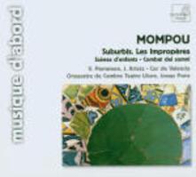 Suburbis - Les Impropères - Scènes d'enfants - Combat de Somni - CD Audio di Frederic Mompou