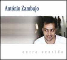 Outro Sentido - CD Audio di Antonio Zambujo