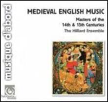Musica medioevale inglese - CD Audio di Hilliard Ensemble