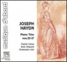 Trii con pianoforte n.25, n.26, n.27 - CD Audio di Franz Joseph Haydn,Patrick Cohen,Christophe Coin,Erich Hobarth
