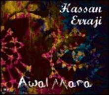 Awal Mara - CD Audio di Hassan Errajii