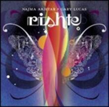 Rishte - CD Audio di Gary Lucas,Najma Akhtar