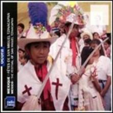 The Festival of San Miguel Tzinacapan - CD Audio
