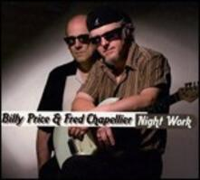 Night Work - CD Audio di Fred Chapellier,Billy Price