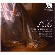Lieder - Maria Stuart Songs op.135 - CD Audio di Robert Schumann,Bernarda Fink