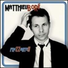 Frizzante - CD Audio di Matthieu Boré