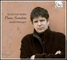 Sonate per pianoforte n.1, n.2, n.3, n.4, n.5, n.6 - Pastorelas n.2, n.6 - CD Audio di Javier Perianes,Manuel Blasco de Nebra