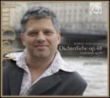 Dichterliebe op.48 - Liederkreis op.39 - CD Audio di Robert Schumann,Werner Güra