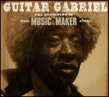 The Beginning of the Music Maker Story - CD Audio + DVD di Guitar Gabriel