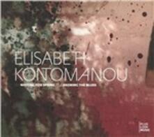 Waiting for Spring & Brewing the Blues - CD Audio di Elisabeth Kontomanou