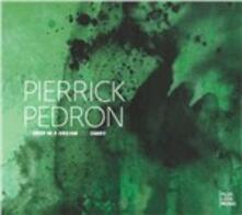 Deep In A Dream-Omry - CD Audio di Pierrick Pedron