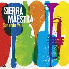 Sonando Ya - CD Audio di Sierra Maestra