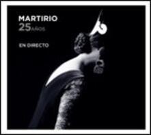 25 Años. En Directo - CD Audio di Martirio