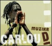 Muzikr - CD Audio di Carlou D