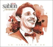 Le siecle d'or - CD Audio di Jean Sablon