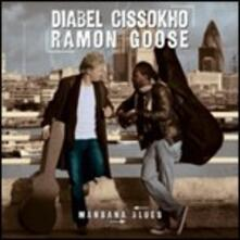 Mansana Blues - CD Audio di Diabel Cissokho,Ramon Goose