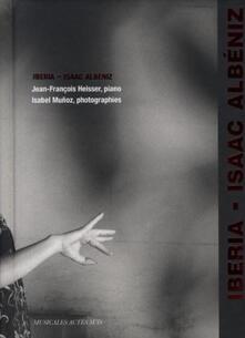 Iberia - CD Audio di Isaac Albéniz