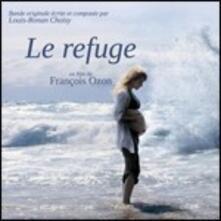 The Refuge (Colonna Sonora) - CD Audio di Louis-Ronan Choisy