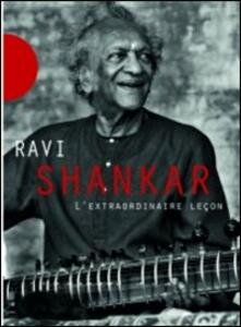 Ravi Shankar. The Extraordinary Lesson - DVD